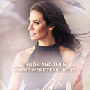 Truth, And Then There Were Teardrops/Amy Dickson