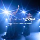 Something Has To Break( feat.Karen Clark Sheard)/Kierra Sheard