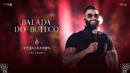 Balada do Buteco (Ao Vivo)/Gusttavo Lima