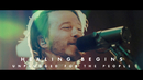 Healing Begins (Unplugged)/Tenth Avenue North