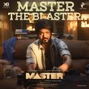 "Master the Blaster (From ""Master"")/Anirudh Ravichander"