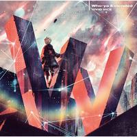 VIVID VICE/Who-ya Extended