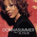 I Will Go With You (Con Te Partiro')/Donna Summer