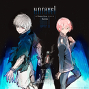 unravel (n-buna from ヨルシカ Remix) - Exhibition edit/TK from 凛として時雨