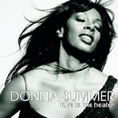 Love Is The Healer/Donna Summer
