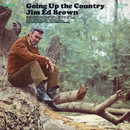 Going Up the Country/Jim Ed Brown