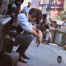 Street Man/Barry Goldberg