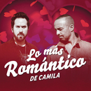 Lo Más Romántico de/Camila