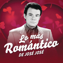 Lo Más Romántico de/José José