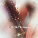 A Leopard's Lullaby/Amy Dickson
