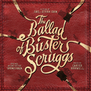 The Ballad of Buster Scruggs (Original Motion Picture Soundtrack)/Carter Burwell