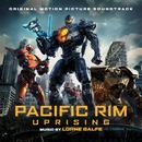Pacific Rim Uprising (Original Soundtrack Album)/Lorne Balfe
