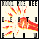 Death Blow/Kool Moe Dee