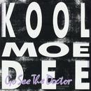 Go See The Doctor/Kool Moe Dee