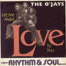 Let Me Make Love To You/The O'Jays