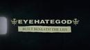 Built Beneath the Lies (lyric video)/Eyehategod