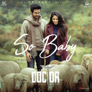 """So Baby (From """"Doctor"""")/Anirudh Ravichander"""