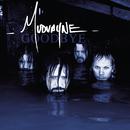 Goodbye/Mudvayne
