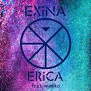 ERiCA( feat.majiko)/EXiNA