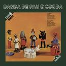 Linha 3 - Banda de Pau e Corda/Banda De Pau E Corda
