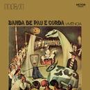 Vivência/Banda De Pau E Corda