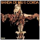 Arruar/Banda De Pau E Corda