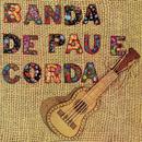 Nossa Dança/Banda De Pau E Corda