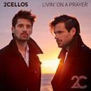 Livin' on a Prayer/2CELLOS (SULIC & HAUSER)