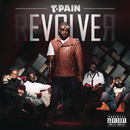 Revolver (Expanded Edition)/T-Pain