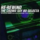Re-Rewind (The Crowd Say Bo Selecta)( feat.Craig David)/Artful Dodger