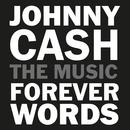 Johnny Cash: Forever Words Expanded/Johnny Cash
