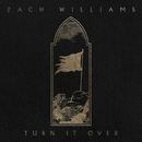 Turn It Over/Zach Williams