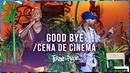 Goodbye / Cena de Cinema (Ao Vivo)/Turma do Pagode