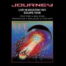 Live In Houston 1981: The Escape Tour/Journey