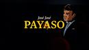 Payaso (Revisitado [Lyric Video])/José José