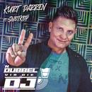 'n Dubbel vir die DJ( feat.Snotkop)/Kurt Darren
