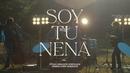 Soy Tu Nena (Official Video)/Emmanuel Horvilleur
