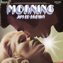 Morning/Jim Ed Brown