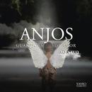Anjos Guardiões de Amor (Ao Vivo)/Sorriso Maroto