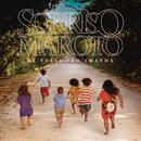De Volta pro Amanhã (Deluxe)/Sorriso Maroto