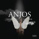 Anjos Guardiões de Amor (Versão Acústica)/Sorriso Maroto