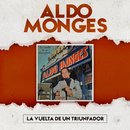 La Vuelta de un Triunfador/Aldo Monges