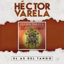 El As del Tango/Héctor Varela