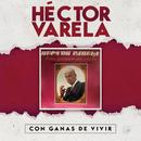 Con Ganas de Vivir/Héctor Varela