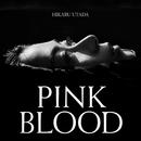 PINK BLOOD/宇多田ヒカル