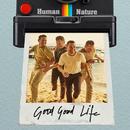 Good Good Life - EP/Human Nature