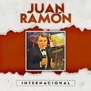 Juan Ramón Internacional/Juan Ramón