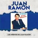 Los Inéditos de Juan Ramón/Juan Ramón