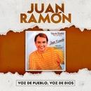 Voz de Pueblo, Voz de Dios/Juan Ramón