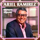 Siempre Vigente/Ariel Ramírez